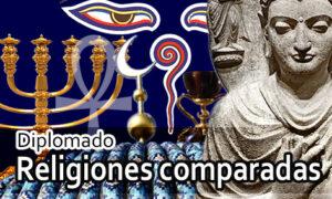 Diplomado de religiones comparadas