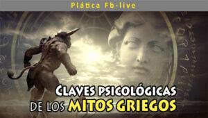 Claves Psicológicas de los mitos griegos @ Facebook Live